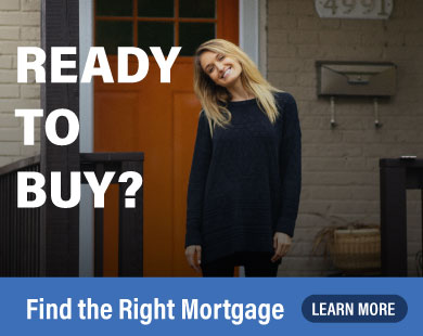 Ready to buy? Find the right mortgage